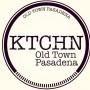 KTCHN Old Town Pasadena