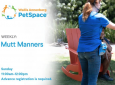 Mutt Manners – Dog Training