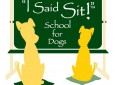 I Said Sit! School for Dogs